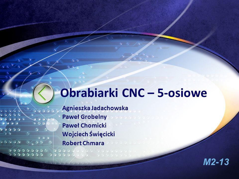 Obrabiarki CNC – 5-osiowe