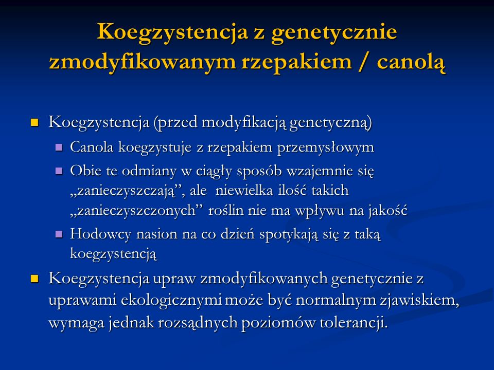 Koegzystencja z genetycznie zmodyfikowanym rzepakiem / canolą