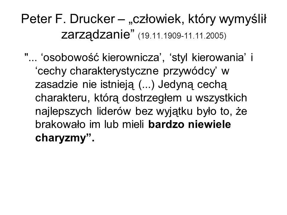 """Peter F. Drucker – """"człowiek, który wymyślił zarządzanie (19. 11"""