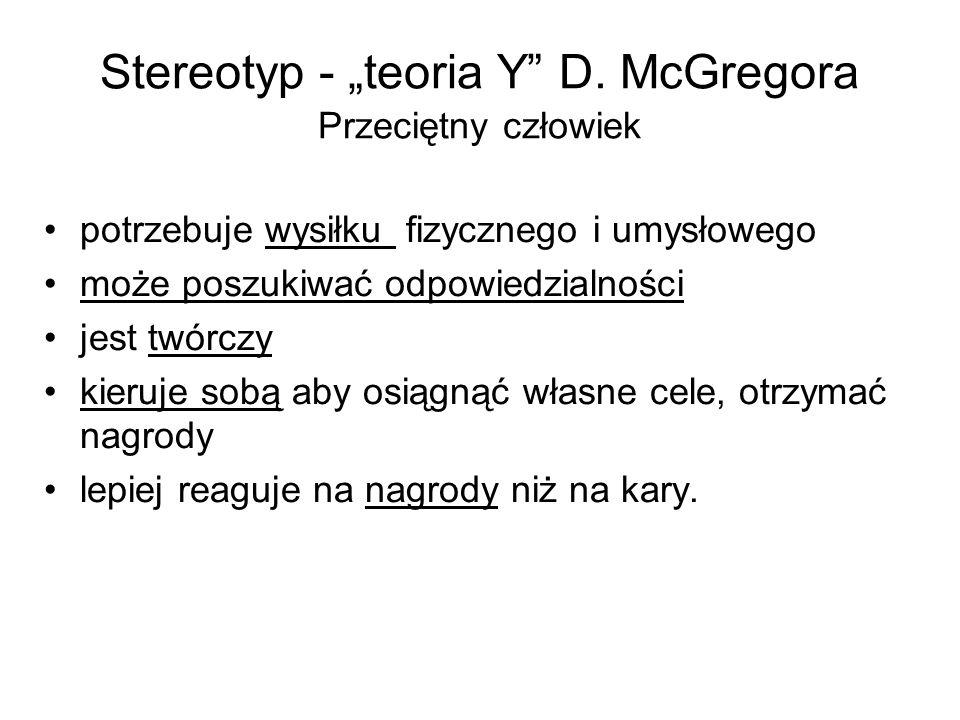 """Stereotyp - """"teoria Y D. McGregora Przeciętny człowiek"""