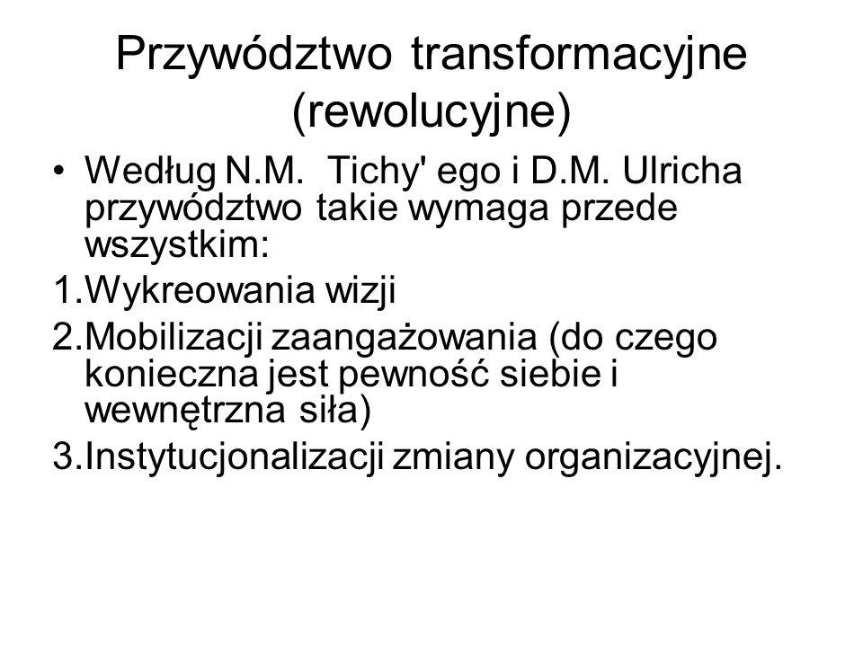 Przywództwo transformacyjne (rewolucyjne)