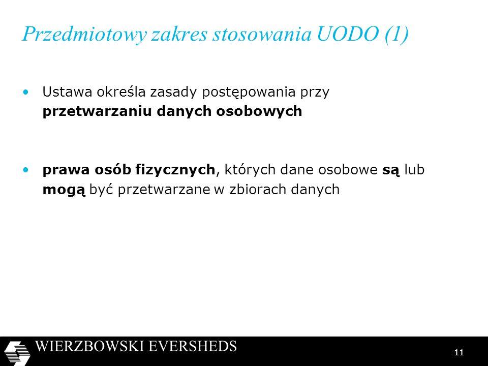 Przedmiotowy zakres stosowania UODO (1)