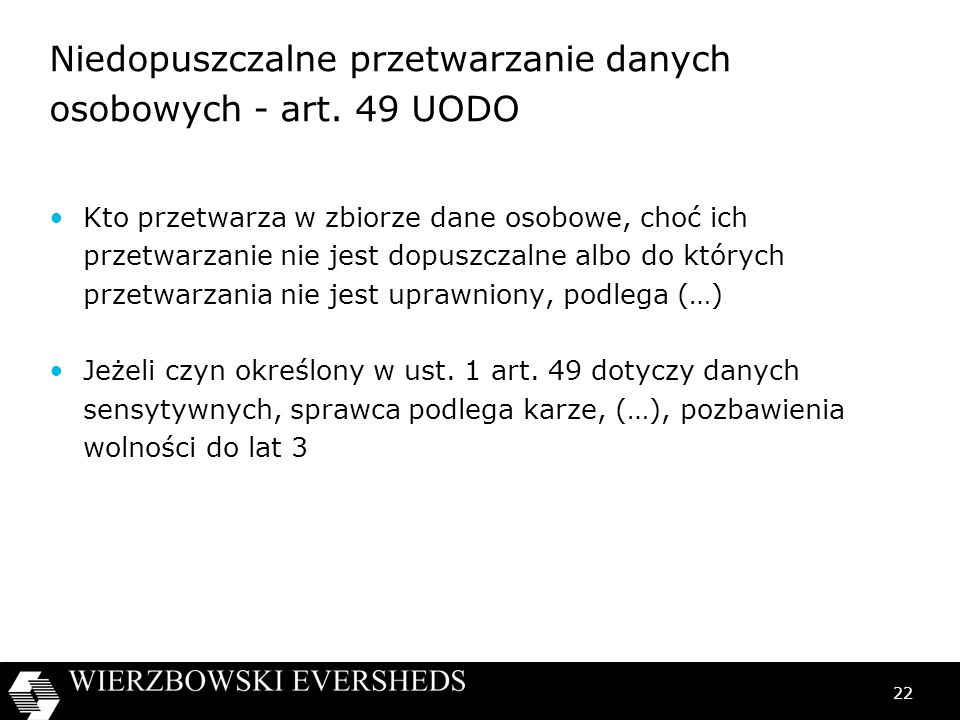 Niedopuszczalne przetwarzanie danych osobowych - art. 49 UODO