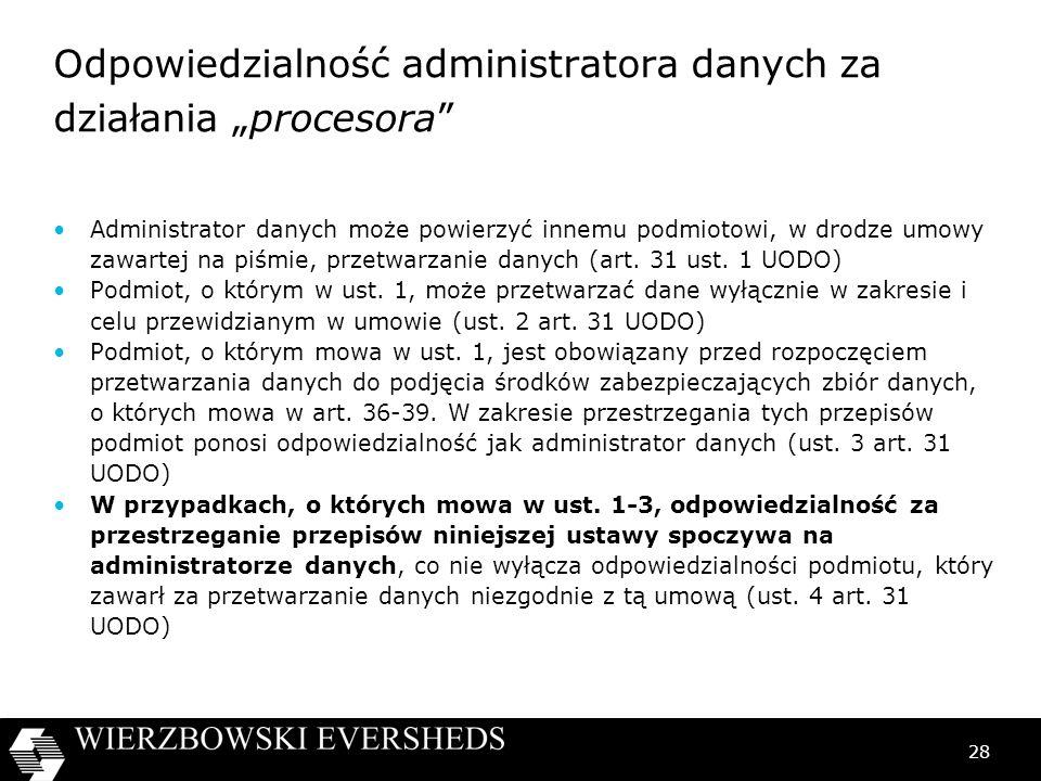 """Odpowiedzialność administratora danych za działania """"procesora"""