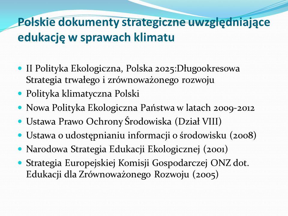 Polskie dokumenty strategiczne uwzględniające edukację w sprawach klimatu