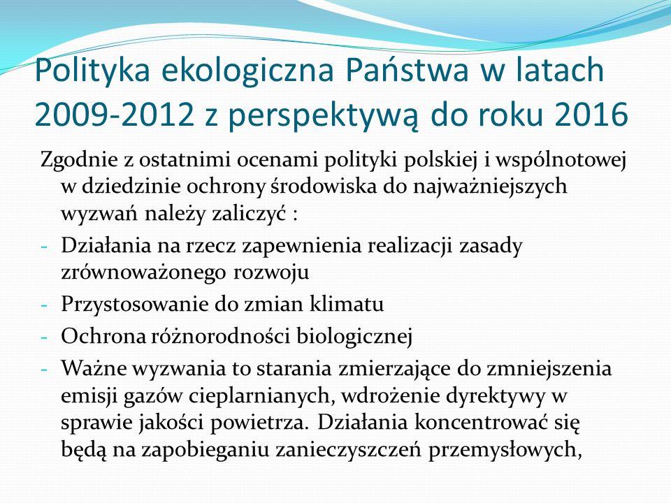Polityka ekologiczna Państwa w latach 2009-2012 z perspektywą do roku 2016