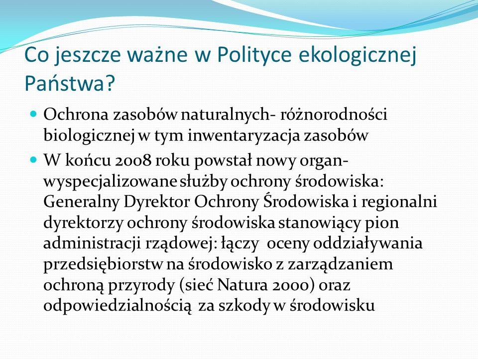 Co jeszcze ważne w Polityce ekologicznej Państwa