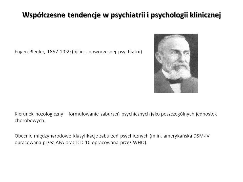 Współczesne tendencje w psychiatrii i psychologii klinicznej