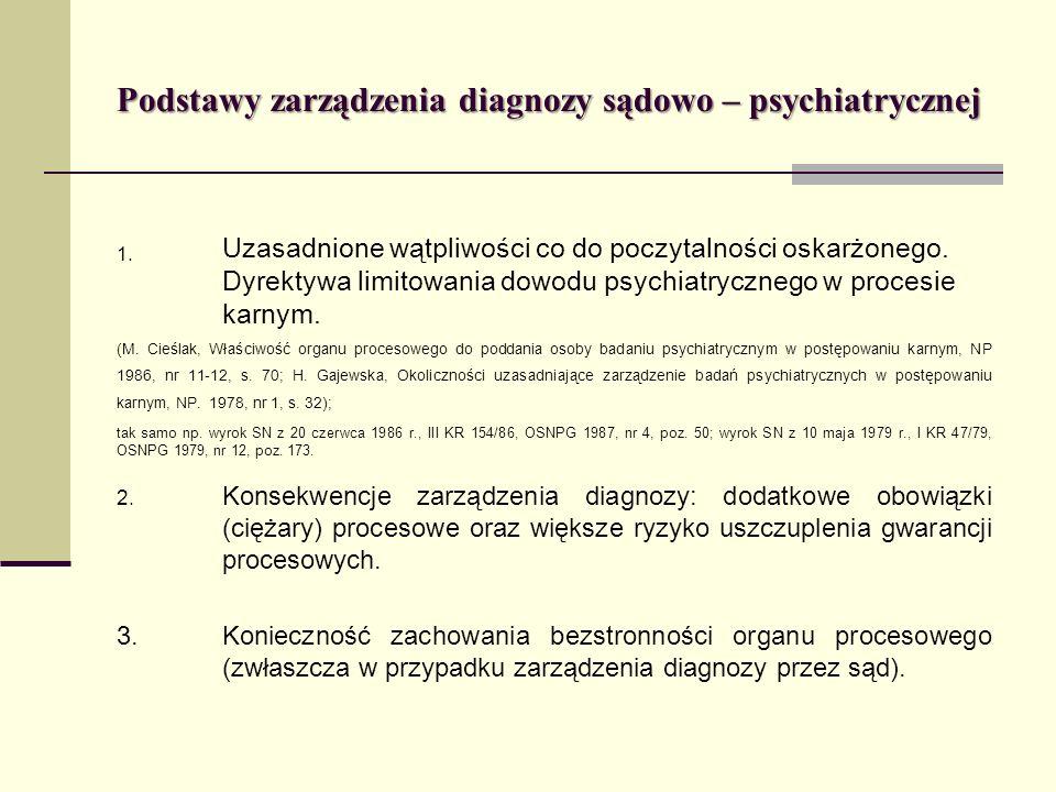 Podstawy zarządzenia diagnozy sądowo – psychiatrycznej
