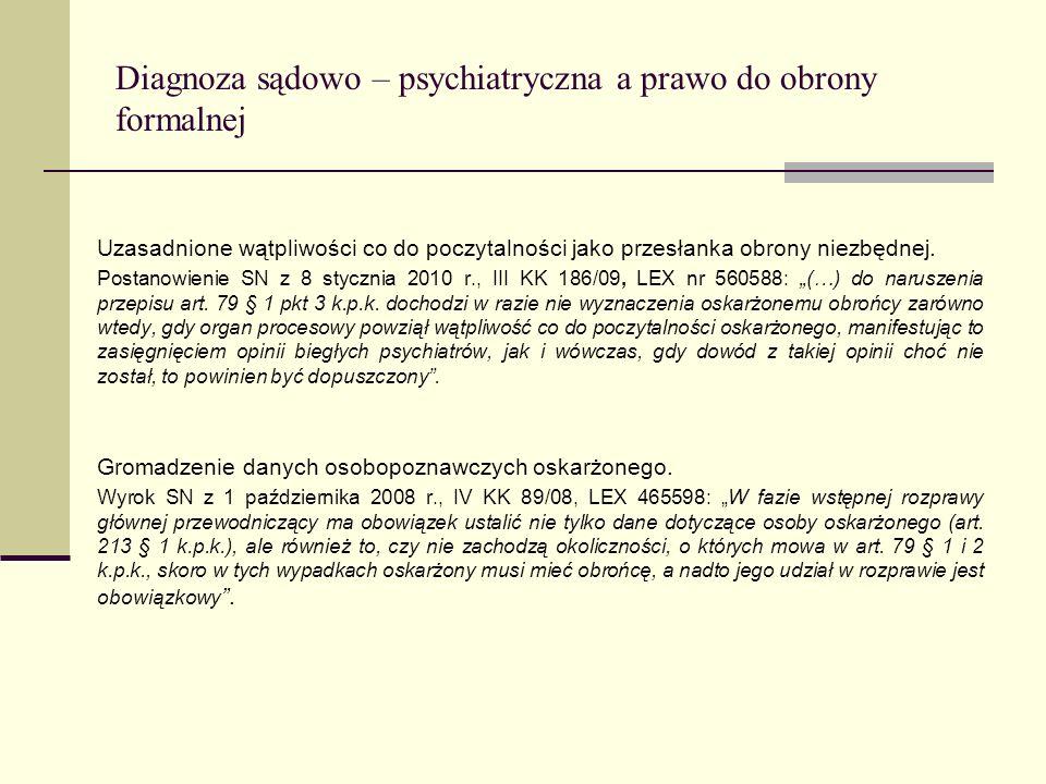 Diagnoza sądowo – psychiatryczna a prawo do obrony formalnej