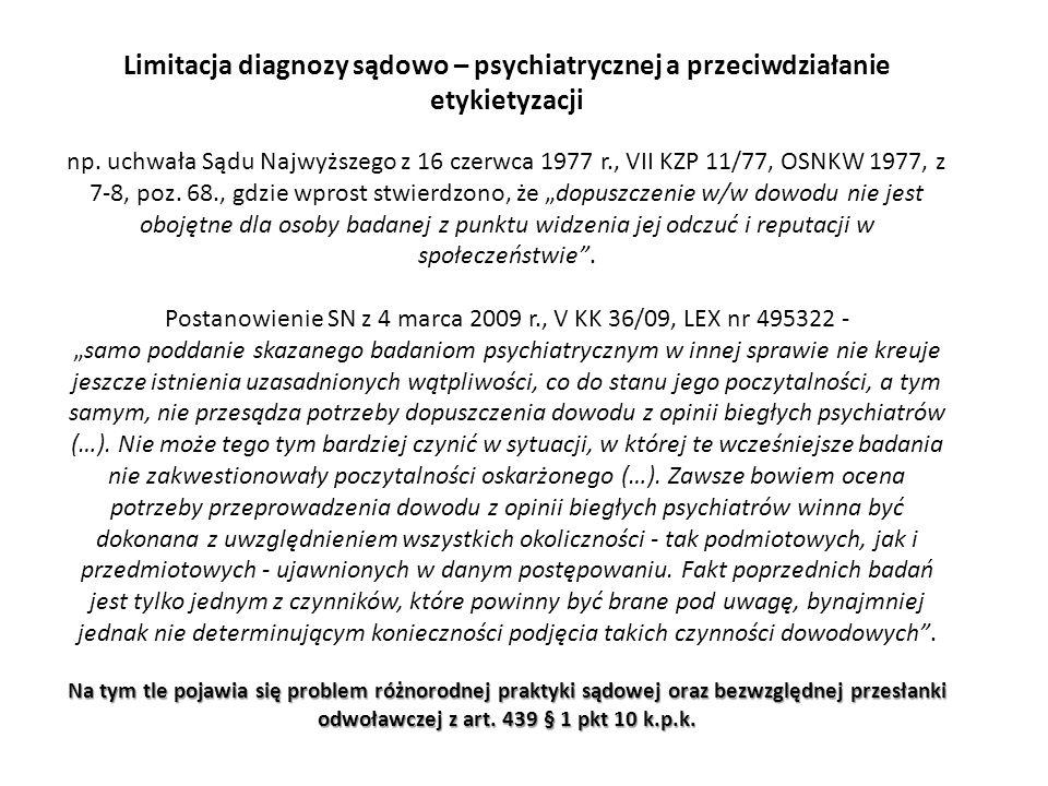 Limitacja diagnozy sądowo – psychiatrycznej a przeciwdziałanie etykietyzacji np.