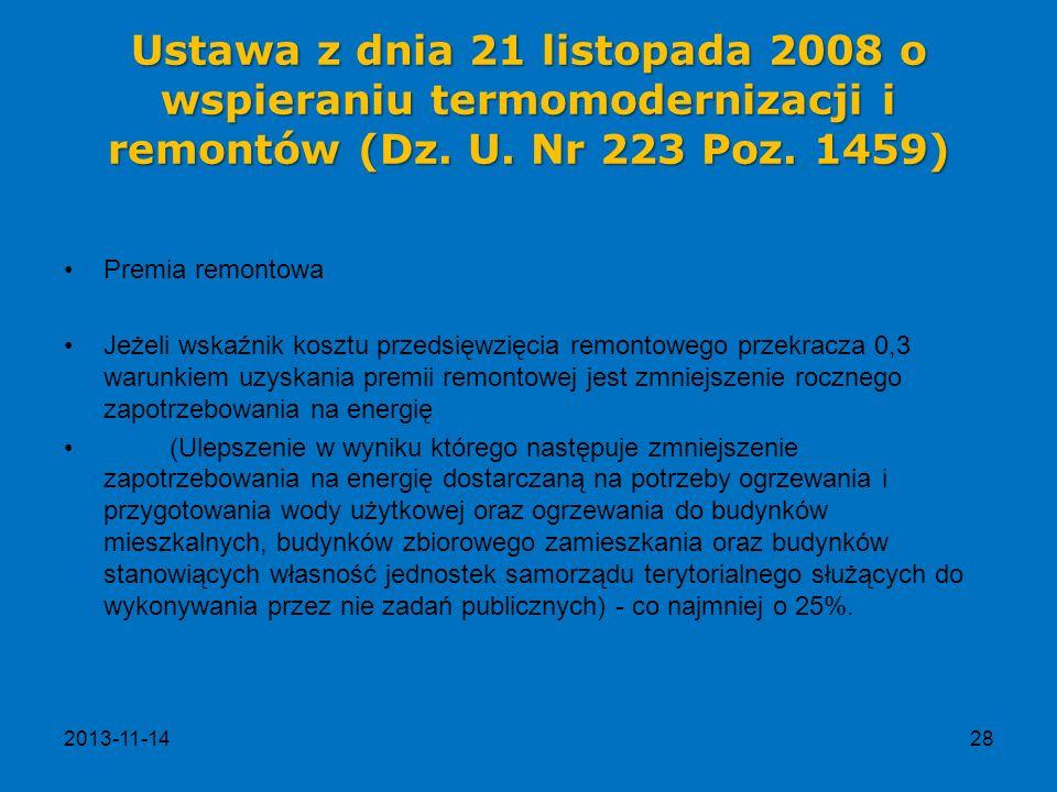 Ustawa z dnia 21 listopada 2008 o wspieraniu termomodernizacji i remontów (Dz. U. Nr 223 Poz. 1459)