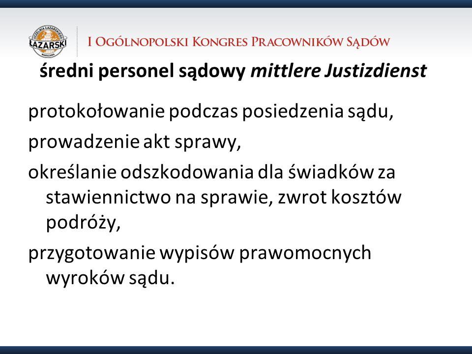 średni personel sądowy mittlere Justizdienst