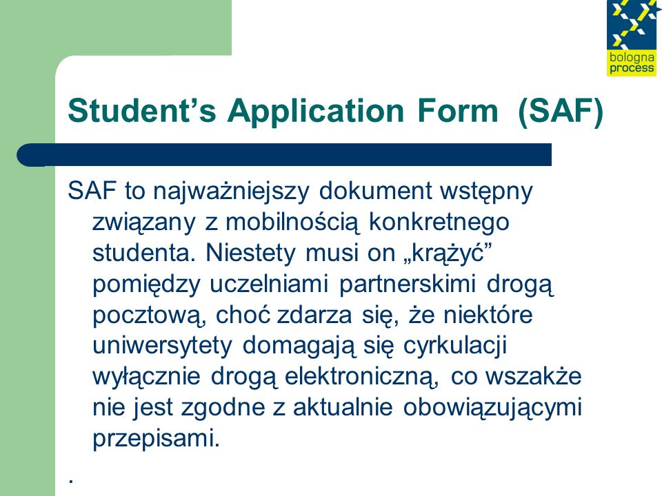 Student's Application Form (SAF)