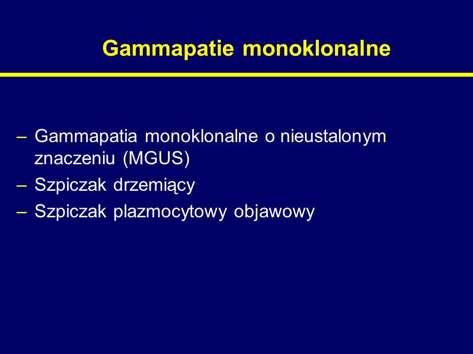 Gammapatie monoklonalne