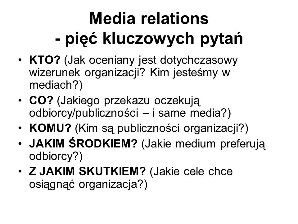 Media relations - pięć kluczowych pytań