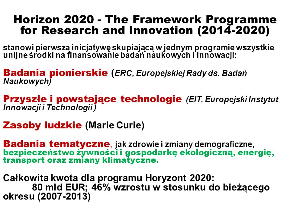 Horizon 2020 - The Framework Programme