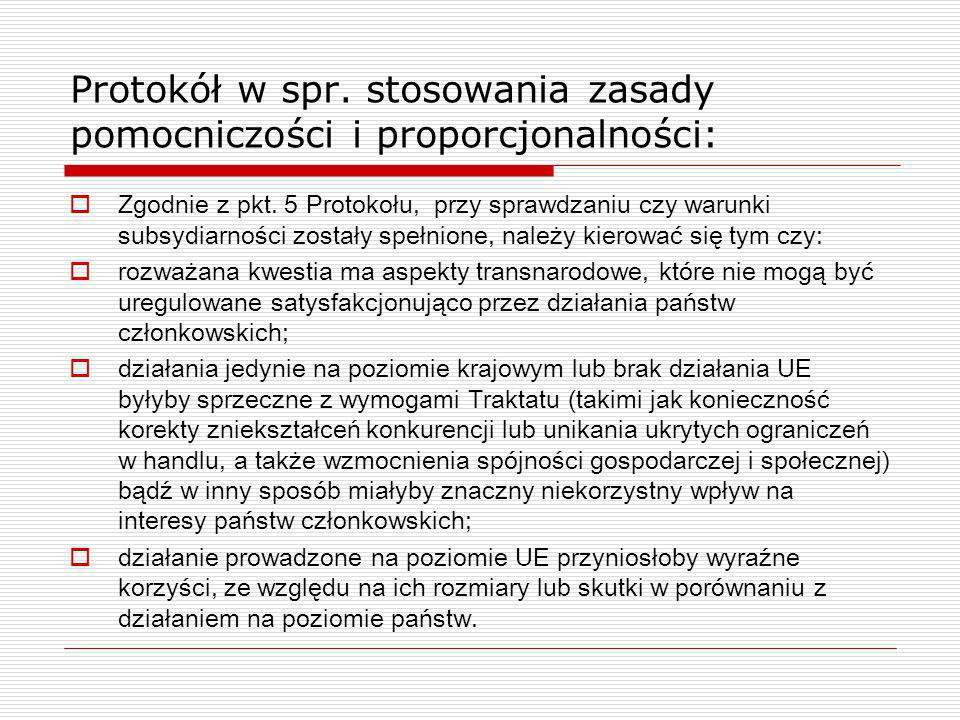 Protokół w spr. stosowania zasady pomocniczości i proporcjonalności:
