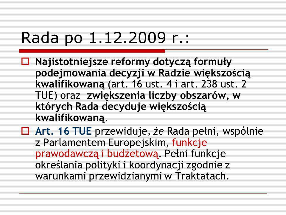 Rada po 1.12.2009 r.: