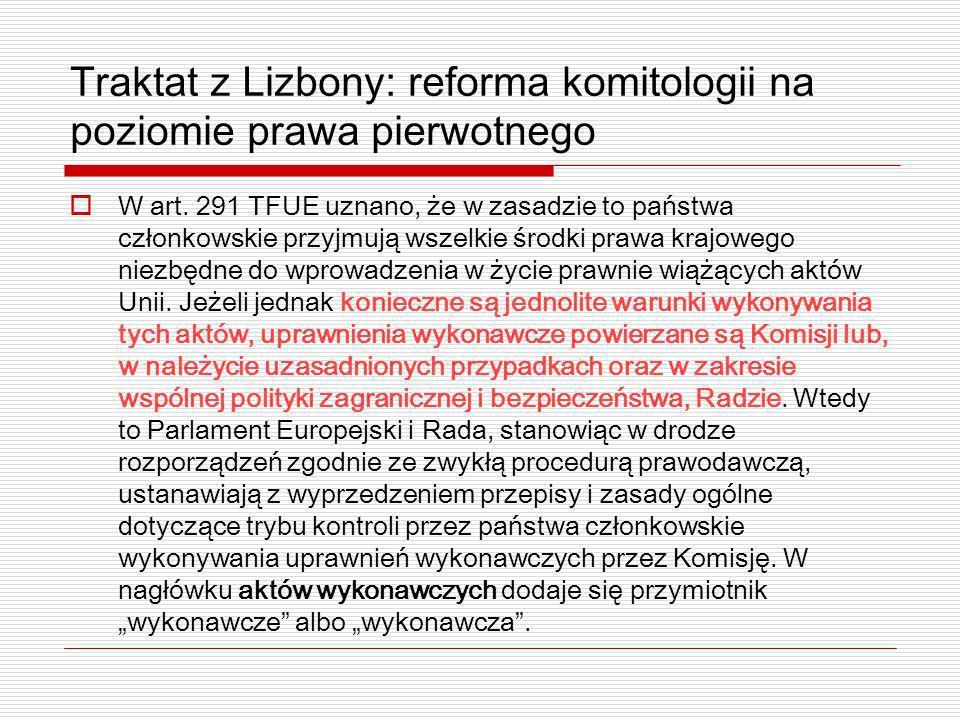 Traktat z Lizbony: reforma komitologii na poziomie prawa pierwotnego