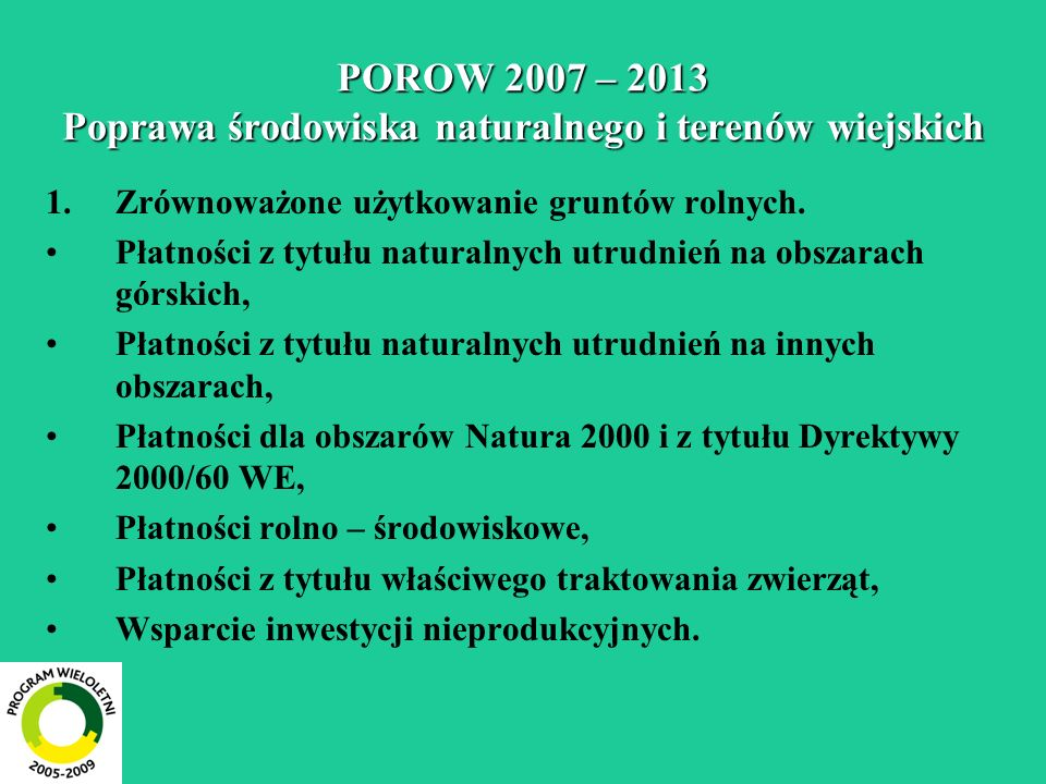 POROW 2007 – 2013 Poprawa środowiska naturalnego i terenów wiejskich
