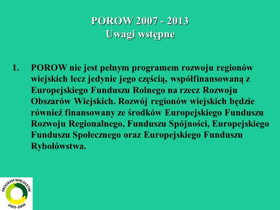 POROW 2007 - 2013 Uwagi wstępne