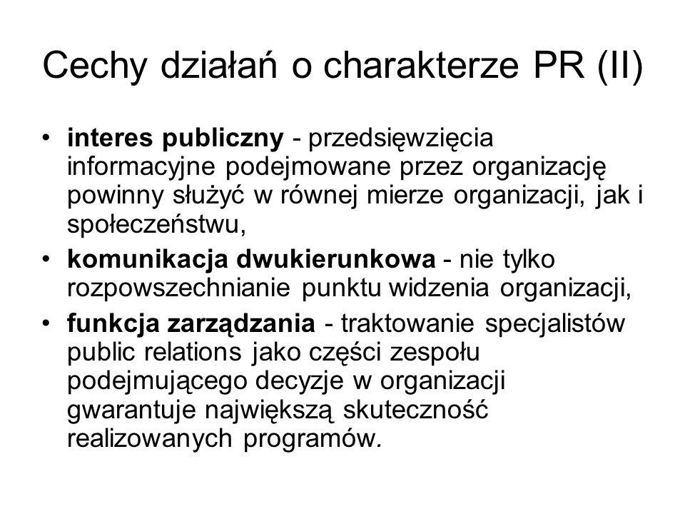 Cechy działań o charakterze PR (II)