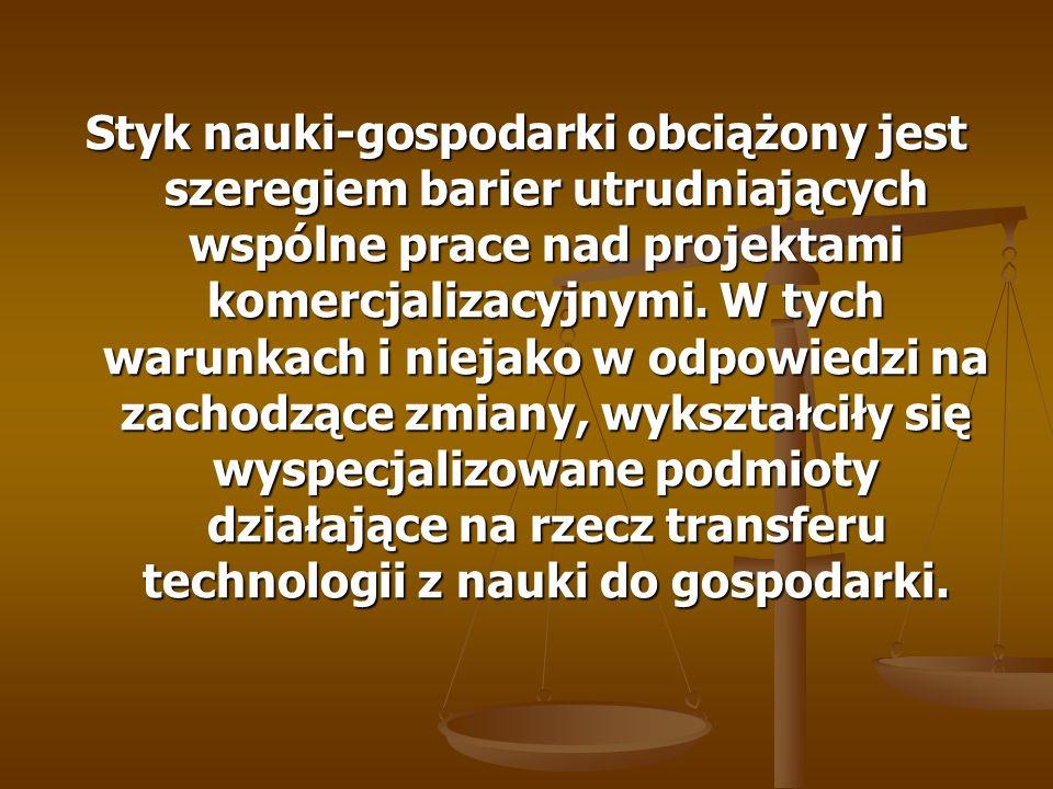 Styk nauki-gospodarki obciążony jest szeregiem barier utrudniających wspólne prace nad projektami komercjalizacyjnymi.