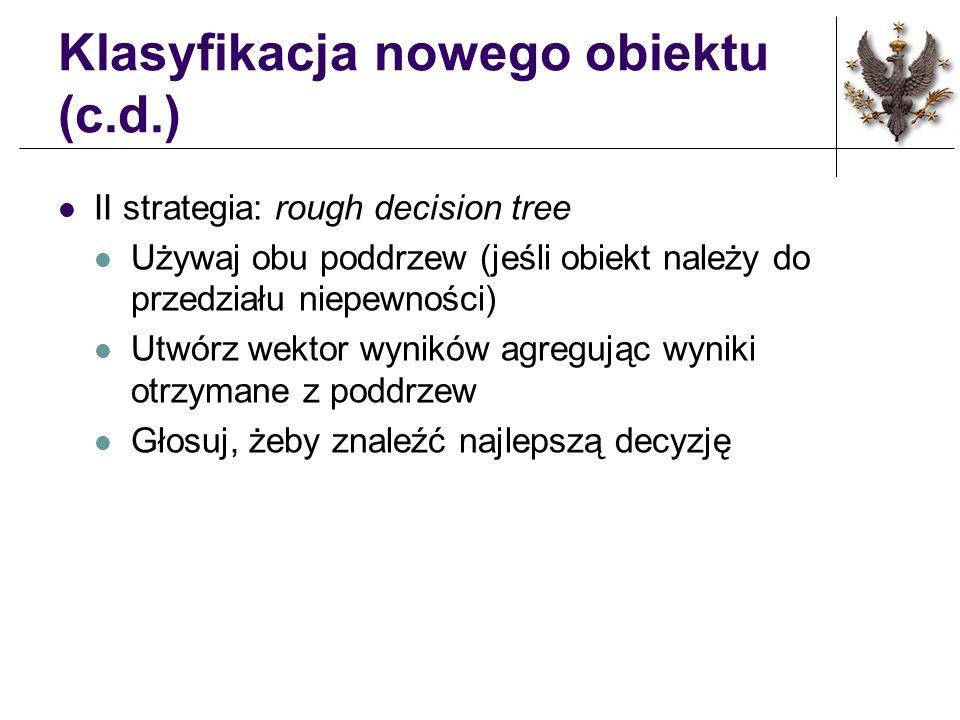 Klasyfikacja nowego obiektu (c.d.)