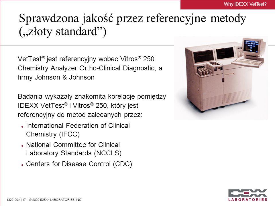 """Sprawdzona jakość przez referencyjne metody (""""złoty standard )"""
