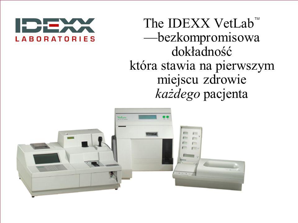 The IDEXX VetLab™ —bezkompromisowa dokładność która stawia na pierwszym miejscu zdrowie każdego pacjenta