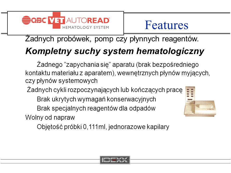 Features Kompletny suchy system hematologiczny