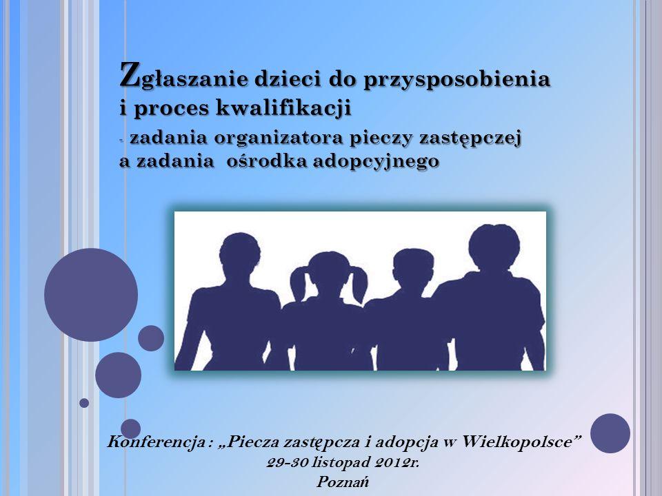 """Konferencja : """"Piecza zastępcza i adopcja w Wielkopolsce"""