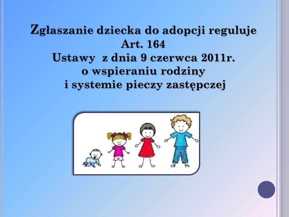 Zgłaszanie dziecka do adopcji reguluje