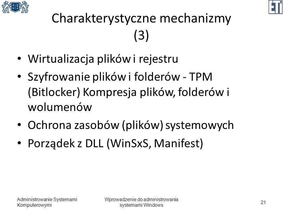 Charakterystyczne mechanizmy (3)
