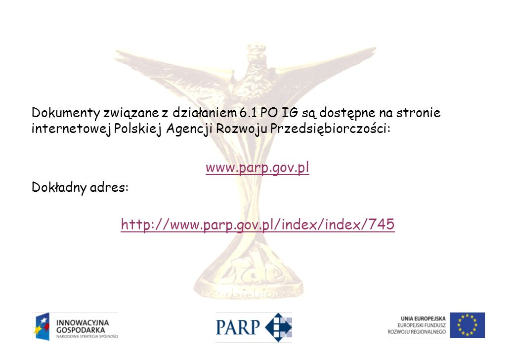 www.parp.gov.pl http://www.parp.gov.pl/index/index/745