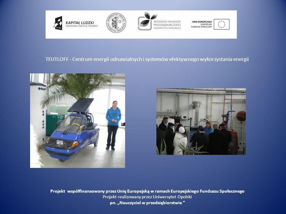 TEUTLOFF - Centrum energii odnawialnych i systemów efektywnego wykorzystania energii