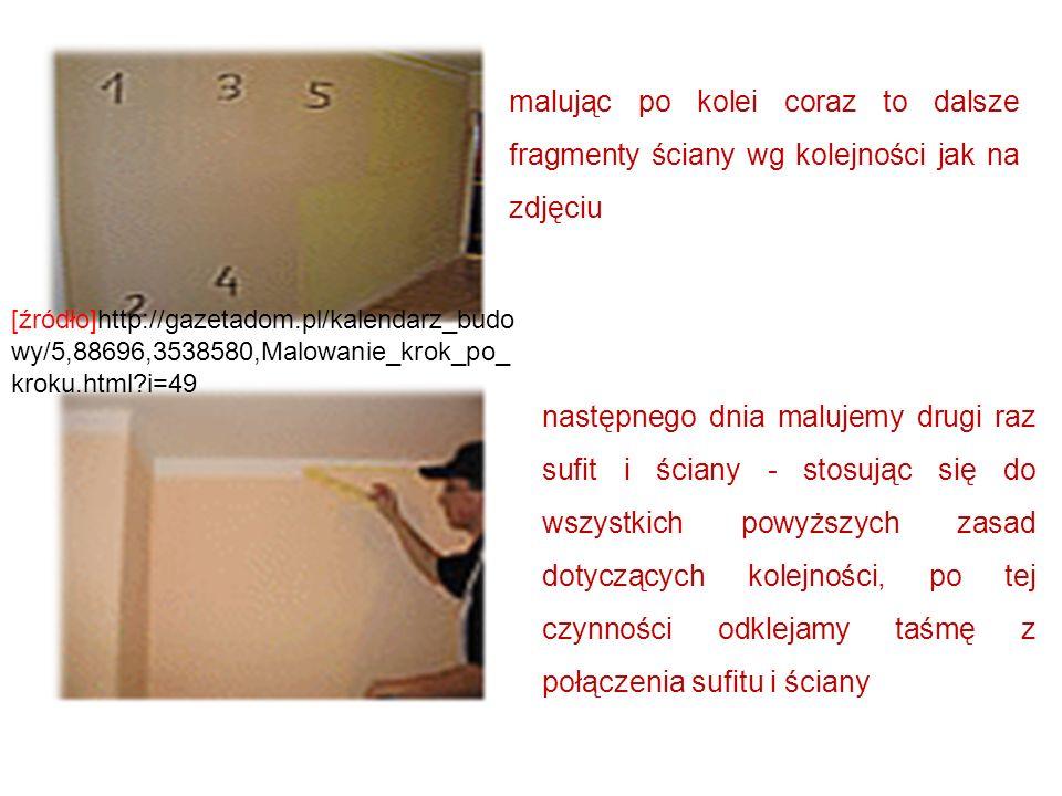 malując po kolei coraz to dalsze fragmenty ściany wg kolejności jak na zdjęciu