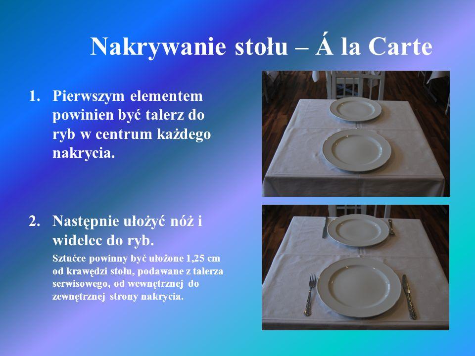Nakrywanie stołu – Á la Carte