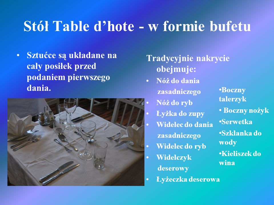 Stół Table d'hote - w formie bufetu