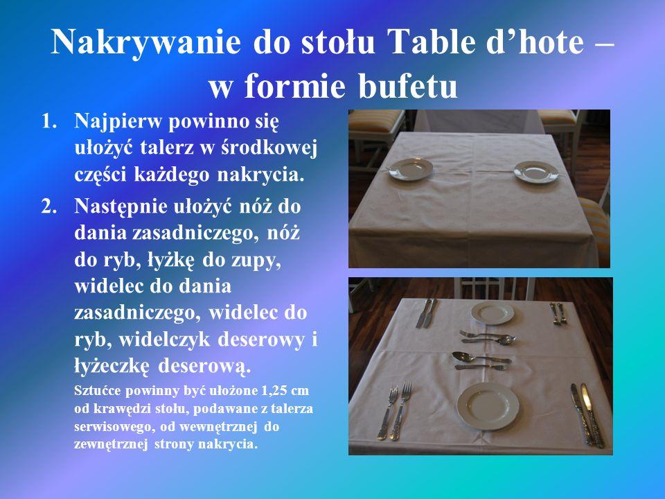 Nakrywanie do stołu Table d'hote – w formie bufetu