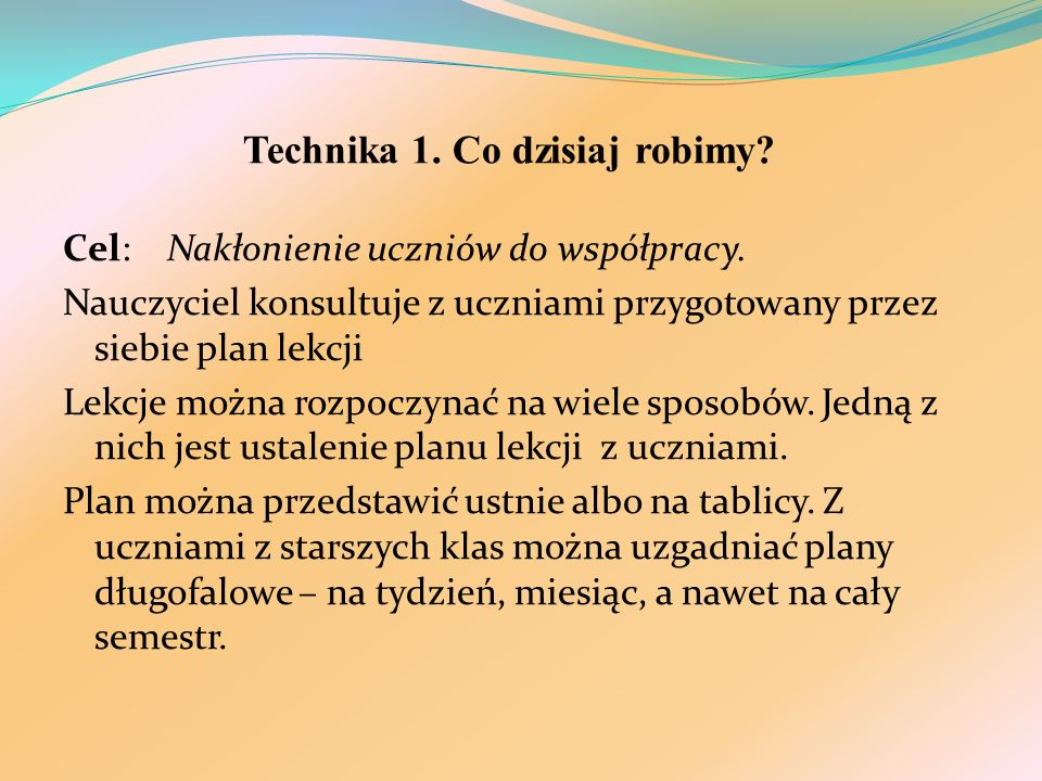 Technika 1. Co dzisiaj robimy