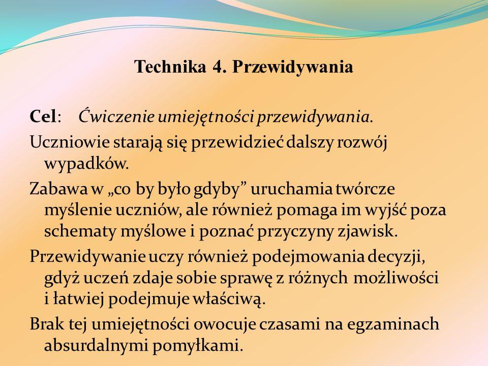 Technika 4. Przewidywania