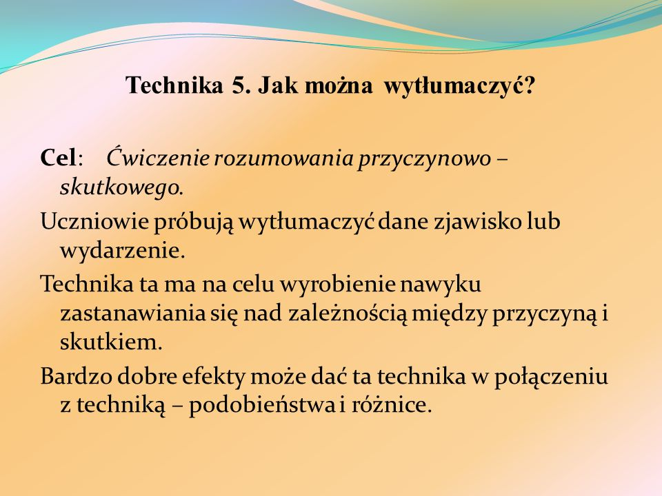 Technika 5. Jak można wytłumaczyć