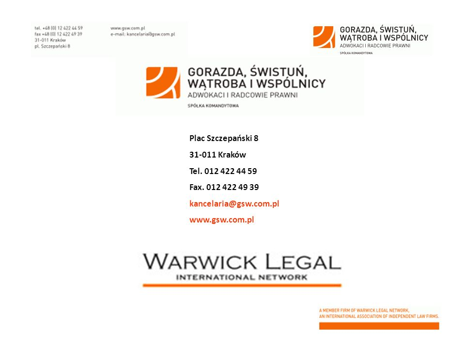 Plac Szczepański 8 31-011 Kraków. Tel. 012 422 44 59. Fax. 012 422 49 39. kancelaria@gsw.com.pl.