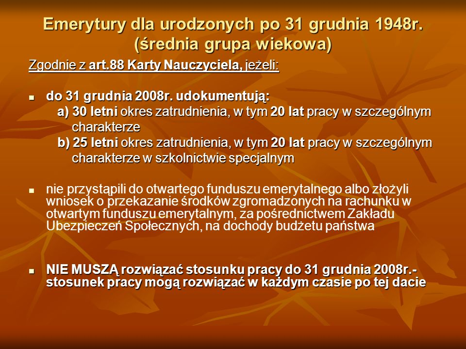 Emerytury dla urodzonych po 31 grudnia 1948r. (średnia grupa wiekowa)