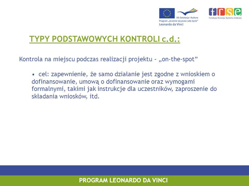TYPY PODSTAWOWYCH KONTROLI c.d.: PROGRAM LEONARDO DA VINCI