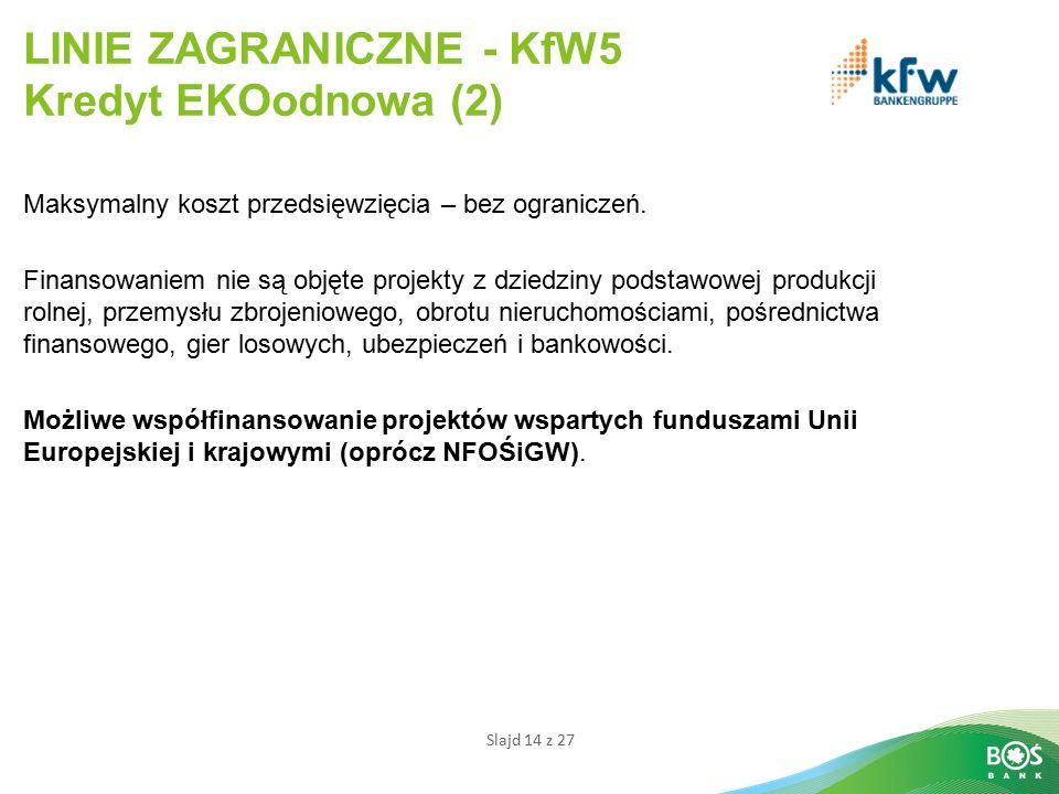 LINIE ZAGRANICZNE - KfW5 Kredyt EKOodnowa (2)