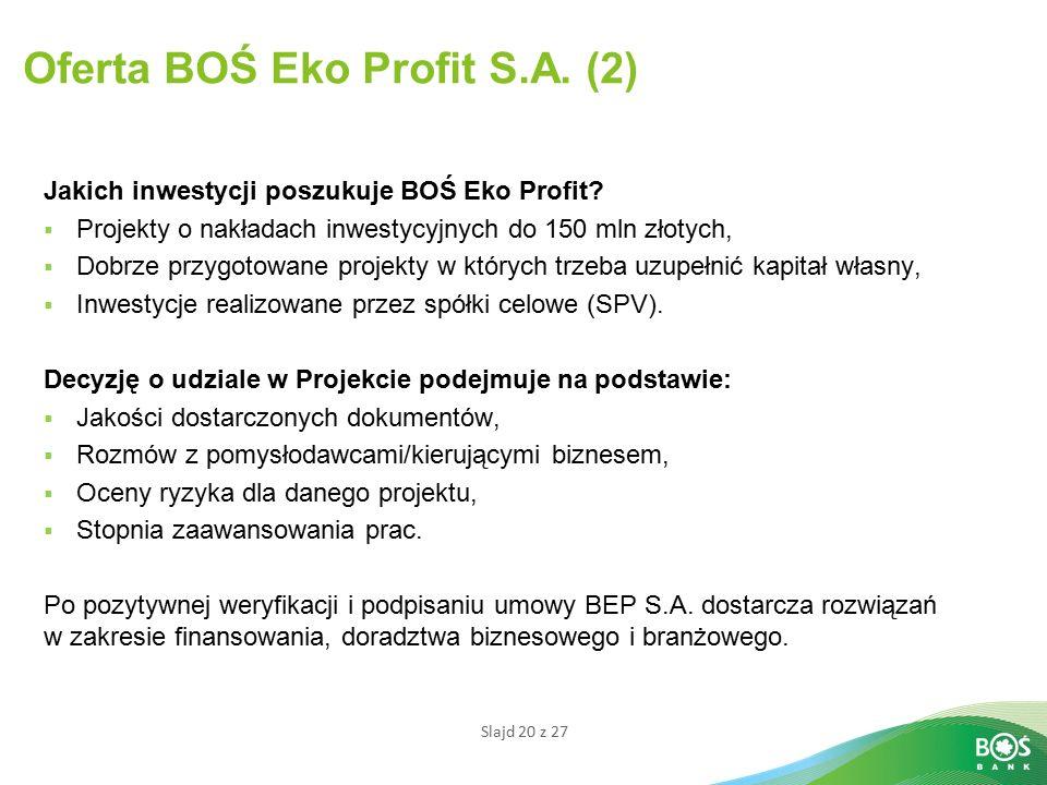 Oferta BOŚ Eko Profit S.A. (2)
