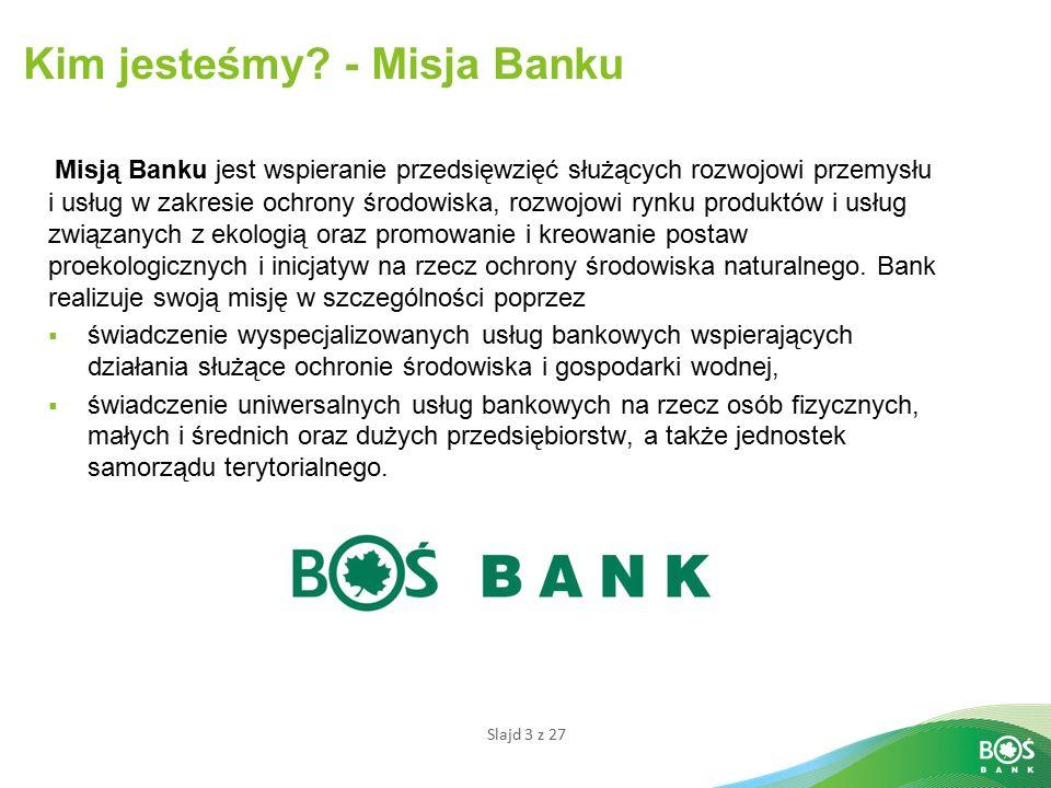 Kim jesteśmy - Misja Banku